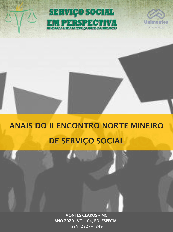 Visualizar v. 4 n. Especial (2020): ANAIS DO  II ENCONTRO NORTE MINEIRO DE SERVIÇO SOCIAL - ENMSS