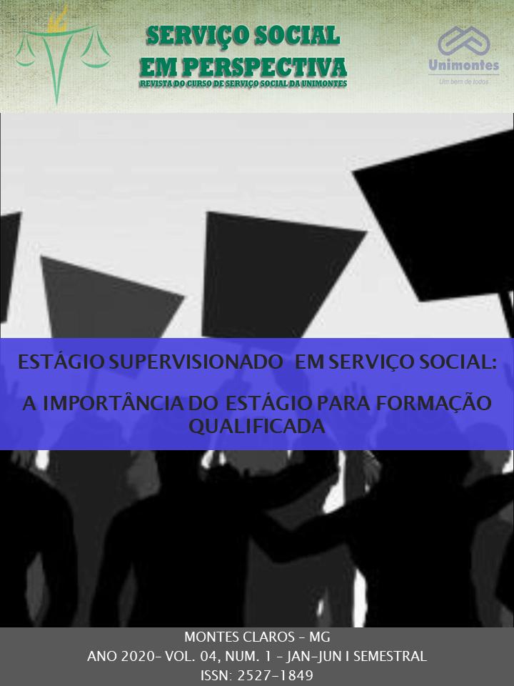Visualizar v. 4 n. 1 (2020): ESTÁGIO EM SERVIÇO SOCIAL: A IMPORTÂNCIA DO ESTÁGIO PARA A FORMAÇÃO QUALIFICADA