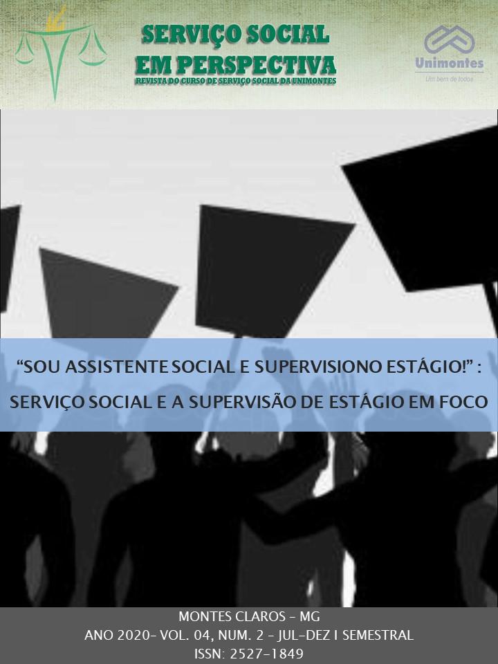 """Visualizar v. 4 n. 2 (2020): """"SOU ASSISTENTE SOCIAL E SUPERVISIONO ESTÁGIO!"""": SERVIÇO SOCIAL E A SUPERVISÃO DE ESTÁGIO EM FOCO"""