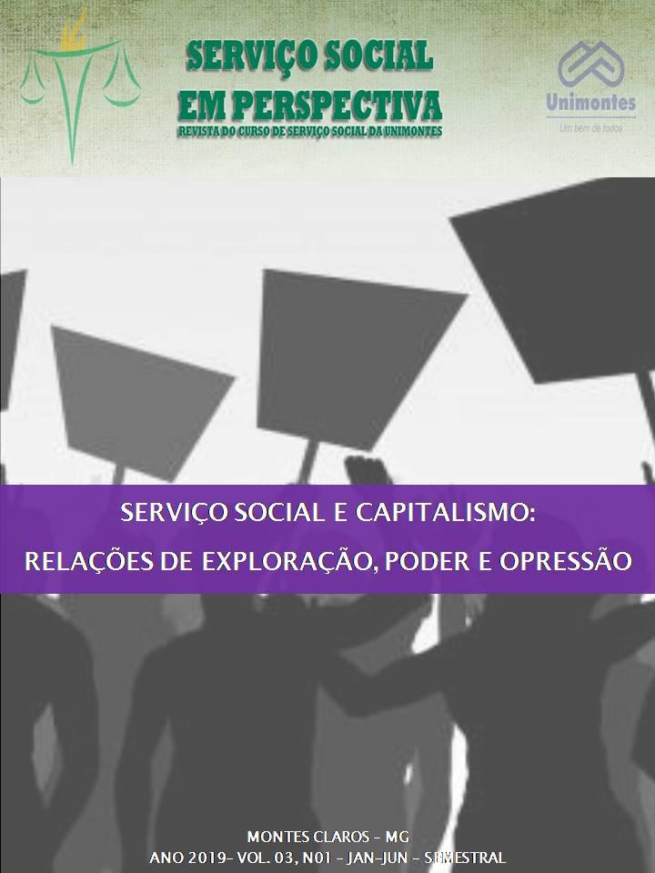 Visualizar v. 3 n. 1 (2019): SERVIÇO SOCIAL E CAPITALISMO: RELAÇÕES DE EXPLORAÇÃO, PODER E OPRESSÃO